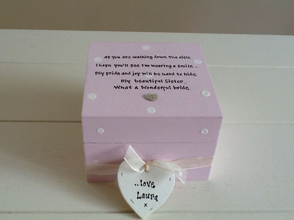 A Special Wedding Gift For My Sister : ... Personalised Chic Gift Special Sister Bride On Wedding Day Trinket Box